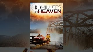 Download 90 Minutes in Heaven Video