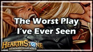 Download [Hearthstone] The Worst Play I've Ever Seen Video