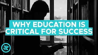 Download Why Education Is Critical For Success Video