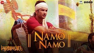 Download Kedarnath | Namo Namo | Sushant Rajput | Sara Ali Khan | Abhishek K | Amit T| Amitabh B Video