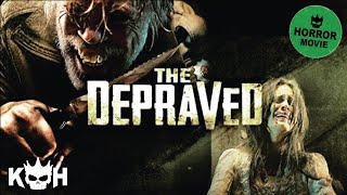 Download The Depraved | Full Horror Movie Video