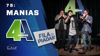 Download FILA DE PIADAS - MANIAS - #75 Video