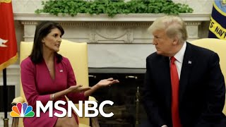 Download U.N. Ambassador Nikki Haley To Leave Post At The End Of The Year | Velshi & Ruhle | MSNBC Video