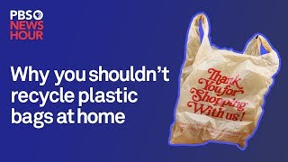 Download Why you shouldn't recycle plastic bags at home Video