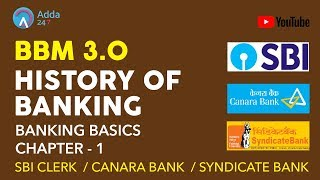 Download Banking Basics Chapter - 1 - History Of Banking #BBM 3.0 | SBI CLERK, SYNDICATE, CANARA BANK Video