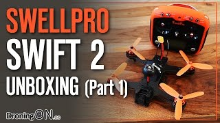 Download DroningON | SwellPro Swift 2 Unboxing/Inspection Review (Part 1) Video