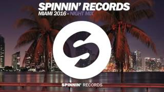 Download Spinnin' Records Miami 2016 - Night Mix Video