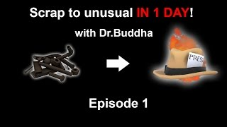 Download TF2: Scrap to Unusual IN ONE DAY! - Episode 1 Video