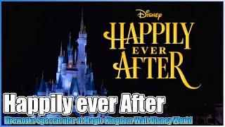 Download Happily Ever After🎆Fireworks🎇Show Magic Kingdom Walt Disney World Video
