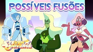 Download Possíveis Fusões (Fan Fusions) #11 - Steven Universo Video