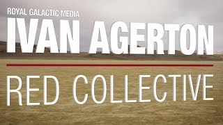 Download RED Collective | Ivan Agerton | Royal Galactic Media Video