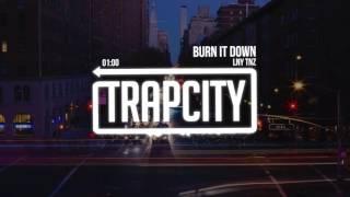 Download LNY TNZ - Burn It Down Video