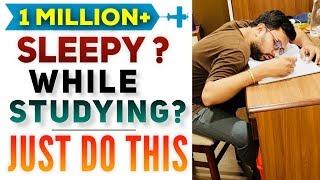 Download जब पढ़ते समय नींद परेशान करे, केवल ये करें | Easily Avoid Sleep While Studying | Scientific Technique Video