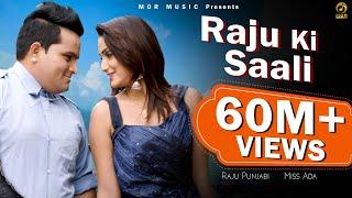 Download Raju Ki Saali || Raju Punjabi & Miss Ada || New Haryanvi D J Song 2019 || Mor Music Video