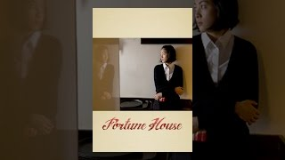 Download Fortune House Video