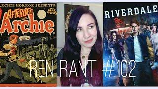 Download Ren Rant #102: Riverdale Season 2, Honest Review Video