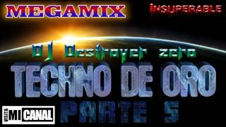 Download Megamix Techno de Oro 5 - DJ Destroyer zero Video