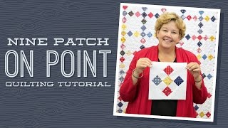 Download Make a ″Nine Patch on Point″ Quilt with Jenny Video