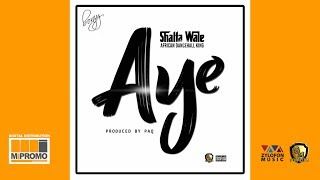 Download Shatta Wale - Aye (Audio Slide) Video