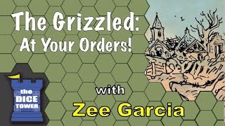 Download The Grizzled: At Your Orders! Review - with Zee Garcia Video