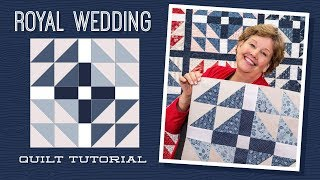 Download Make a ″Royal Wedding″ Quilt with Jenny! Video