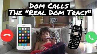 Download Dom Calls The Real ″Dom Tracy″ Video