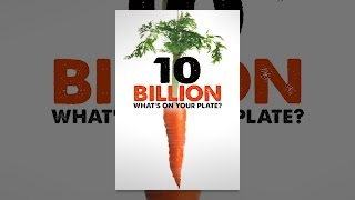 Download 10 Billion - What's on your plate? Video