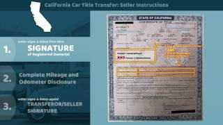 Download California Certificate of Title Transfer - Seller Instructions Video