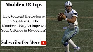 Download Madden 18 Tips - How to Read the Defense in Madden 18: 3 Simple Steps Video