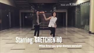 Download Gretchen Ho, Alyssa Valdez & Till I Met You cast dance Milo Energy Gap Video