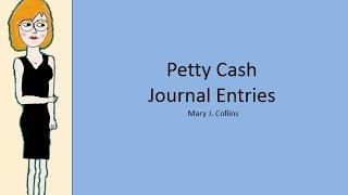 Download Petty Cash Journal Entries Video