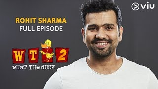 Download ROHIT SHARMA on What The Duck Season 2 | Full Episode | Vikram Sathaye | WTD 2 | Viu India Video