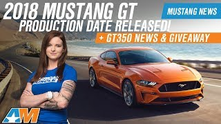 Download 2018 Ford Mustang GT & GT350R Production News And Date Released Video