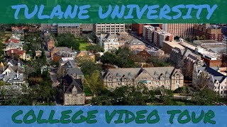 Download Tulane University - Campus Tour Video