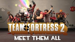 Download Team Fortress 2 - Meet Them All (2007-2012) [1080p] Video