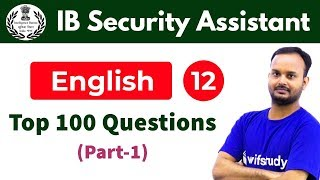 Download 6:00 PM - IB Security Assistant 2018 | English by Sanjeev Sir | Top 100 Questions (Part-1) Video