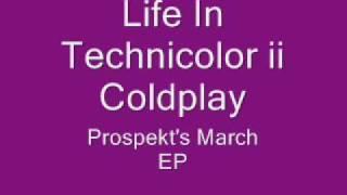 Download Life In Technicolor ii- Coldplay (lyrics) Video
