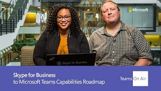 Download Teams On Air: Ep. 55 Skype for Business to Microsoft Teams Capabilities Roadmap Video