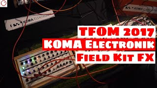 Download Tokyo Festival Of Modular 2017: KOMA Elektronik Field Kit FX - First Look Video