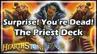 Download [Hearthstone] Surprise! You're Dead! The Priest Deck Video