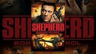 Download The Shepherd: Border Patrol Video