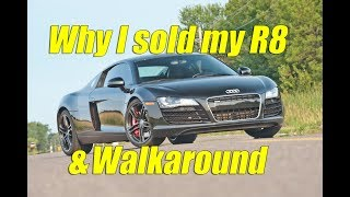 Download Why I'm selling my R8 and walk around of the car Video