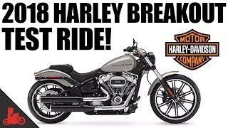 Download 2018 Harley-Davidson Breakout 114 Test Ride! Video