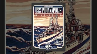 Download USS Indianapolis: The Legacy Video