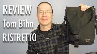 Download Review: Tom Bihn (New) Ristretto Messenger Bag Video