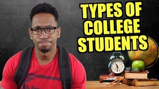 Download TYPES OF COLLEGE STUDENTS Video