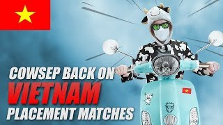 Download LIVING IN VIETNAM! I AM BACK! PLACEMENT MATCHES - Cowsep Video