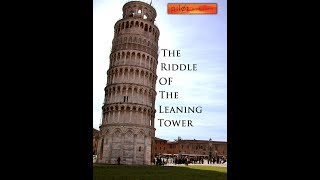 Download The Riddle of the Leaning Tower of Pisa Video
