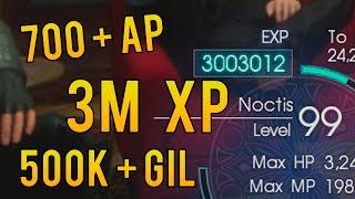 Download XP & GIL Farm. 3 Million XP. 700 AP - Final Fantasy XV (15) | Non Glitch Exploit Video