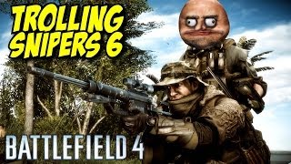 Download BF4 TROLLING SNIPERS 6 Video